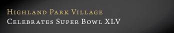 HP Village Celebrates Super Bowl XLV!